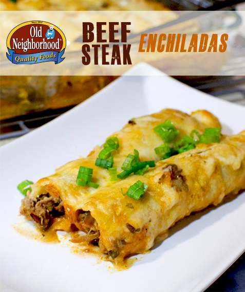 Beef Steak Enchiladas • Old Neighborhood Foods